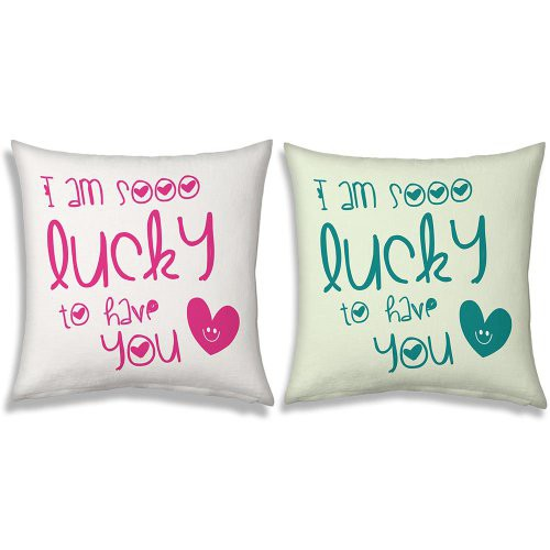 Buy I Am So Lucky To Have You Quote Printed Cushions 121 Online